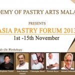 Asia Pastry Forum 2013 by Academy Of Pastry Arts Malaysia