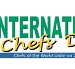 20 October ~ International Chefs Day